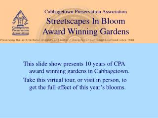 This slide show presents 10 years of CPA award winning ...