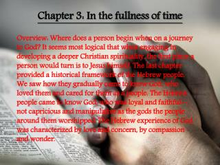 Chapter  3:  In the fullness of time