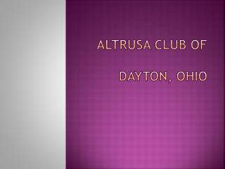 Altrusa club of    dayton, ohio