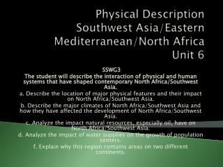 Physical Description Southwest Asia/Eastern Mediterranean/North Africa Unit 6