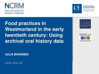 Food practices in Westmorland in the early twentieth century: Using archival oral history data