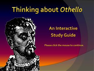 Thinking about  Othello