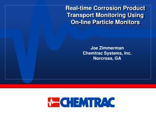 Real-time Corrosion Product Transport Monitoring Using  On-line  Particle Monitors