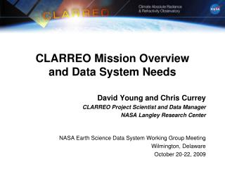 CLARREO Mission Overview  and Data System Needs