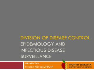 Division of Disease Control Epidemiology and infectious disease surveillance