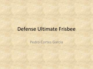 Defense Ultimate Frisbee