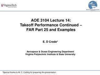 AOE 3104 Lecture  14: Takeoff Performance Continued – FAR Part 25 and Examples