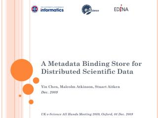 A Metadata Binding Store for Distributed Scientific Data