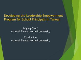 Peiying Chen*  National Taiwan Normal University  Tzu-Bin Lin  National Taiwan Normal University