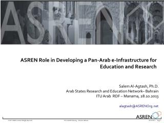 ASREN Role in Developing a Pan-Arab e-Infrastructure for Education and Research