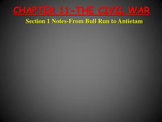 CHAPTER 11-THE CIVIL WAR