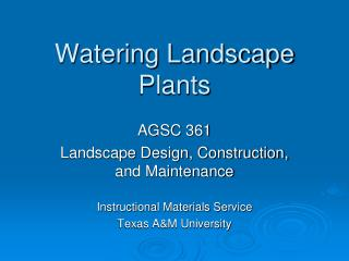 Watering Landscape Plants