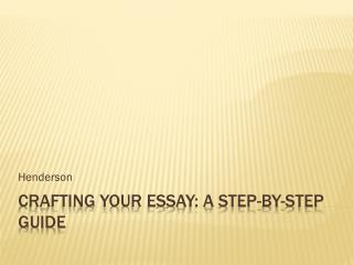 Crafting Your Essay: a step-by-step guide