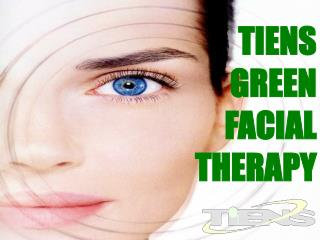 TIENS GREEN FACIAL THERAPY