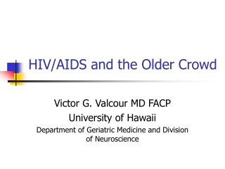 HIV/AIDS and the Older Crowd