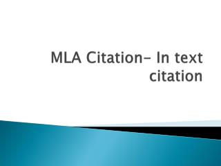 MLA Citation- In text citation