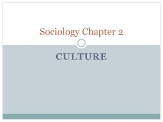 Sociology Chapter 2