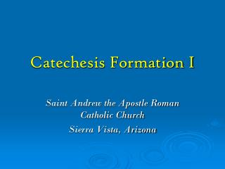 Catechesis Formation I