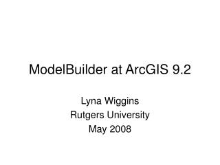 ModelBuilder at ArcGIS 9.2