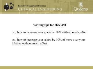 Writing tips for  chee  450 or... how to increase your grade by 10% without much effort