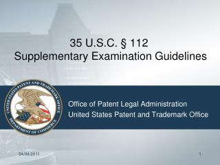 35 U.S.C. § 112  Supplementary Examination Guidelines