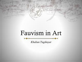 Fauvism in Art
