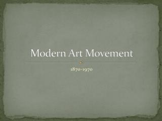 Modern Art Movement