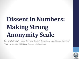 Dissent in Numbers: Making Strong Anonymity Scale