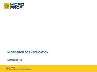 Microprop DC2 -  Education