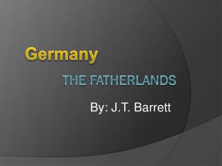 The fatherlands