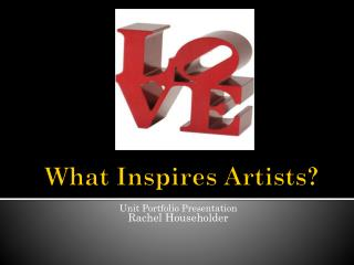 What Inspires Artists?