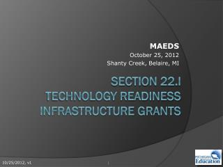 Section 22.i Technology Readiness Infrastructure Grants