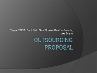 Outsourcing Proposal