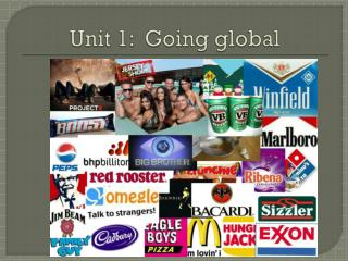 Unit 1:  Going global