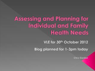 Assessing and Planning for Individual and Family Health Needs
