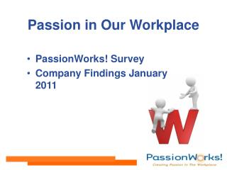 Passion in Our Workplace