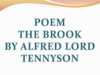 POEM THE BROOK BY ALFRED LORD TENNYSON
