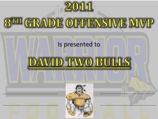 2011 8 th Grade Offensive MVP