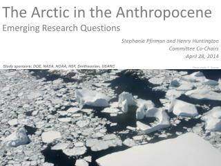 The Arctic in the Anthropocene Emerging Research Questions