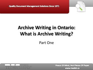 Archive Writing in Ontario Part One