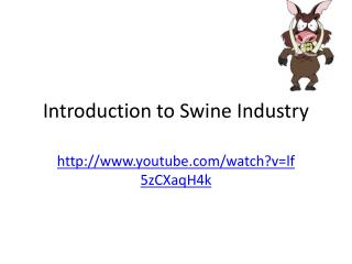 Introduction to Swine Industry