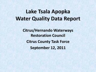 Lake Tsala Apopka Water Quality Data Report