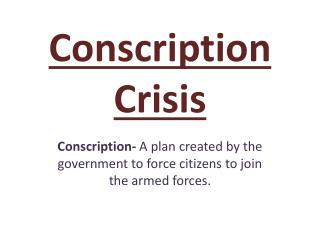 Conscription Crisis