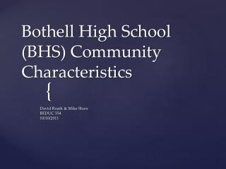 Bothell High School (BHS) Community Characteristics