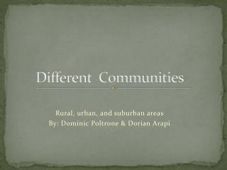 Different  Communities