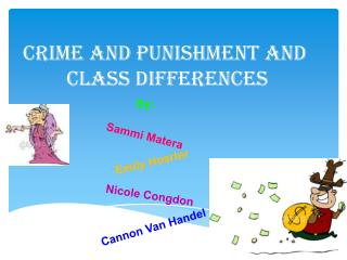 Crime and Punishment and  Class Differences