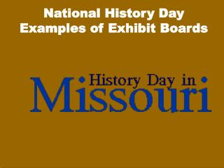 National History Day Examples of Exhibit Boards