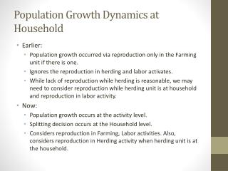 Population Growth Dynamics at Household
