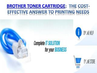Brother Toner Cartridge:  the cost-effective answer to print