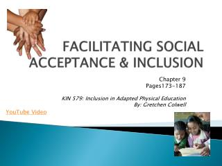 FACILITATING SOCIAL ACCEPTANCE & INCLUSION